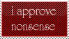 I approve nonsense stamp by Tehspoon