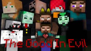 The Good In Evil - Comic Cover by HerobrineSings