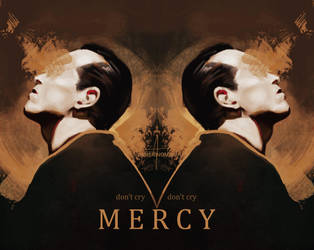 don't cry 'mercy' by Lieutenant-Mairon