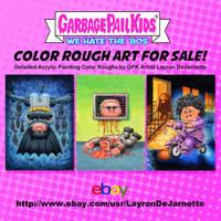 FOR SALE: Garbage Pail Kids color roughs 2018 by DeJarnette