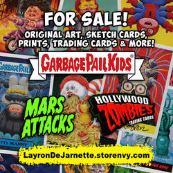 Art For Sale  Garbage Pail Kids And Mars Attacks by DeJarnette
