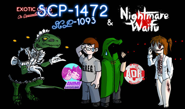 Episode 169 - SCP-1472 and Nightmare Waifu by Crazon