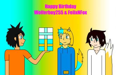 Happy Birthday Wolferboy255 and FelixNFox by Willy276