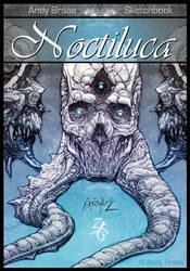 Noctiluca: Andy Brase Sketchbook by andybrase