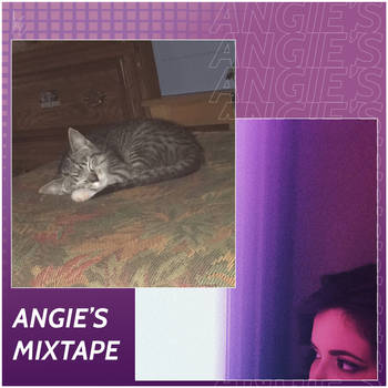 Angie's Mixtape by ItsEuphoriaMusic