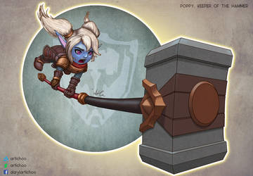 I'm no hero - just a Yordle with a hammer. - Poppy by Artichoo