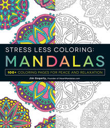 Stress Less Coloring Mandalas Available NOW! by Mandala-Jim