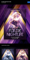 Future Nightlife Flyer by erigongraphics