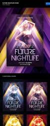 Future Nightlife Flyer by erigongraphics