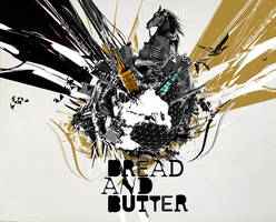 BREAD AND BUTTER by ekud