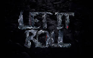 LET IT ROLL by ekud