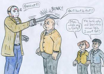 Three Stooges meet Jason Voorhees by Jose-Ramiro