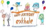 Birhday Gift for exkhale by thecrazyworldofjack