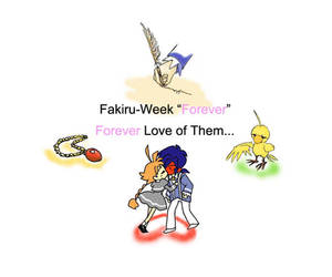 Fakiru-Week Day7 Forever by kyujitsuUO