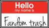 Fandom Trash Stamp by Vampirella-Selene