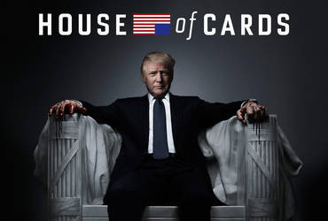 House of Cards Trump by Bigburgy