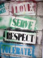 Love.Serve.Respect.Tolerate. by rollingmanuel