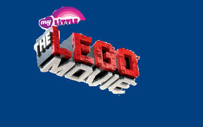 My Little The LEGO Movie Chapter One by rarityponydesigner
