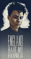 England Have My Bones by AgarthanGuide