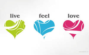 Live - Feel - Love by lovemydesktop