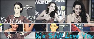 Kristen, We Still Love You. by TeamSNIC