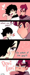 What are you? GAY? by L1f3Les