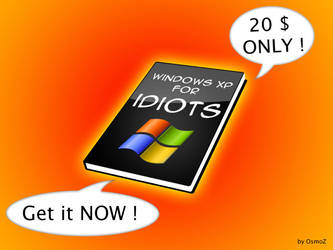 Windows XP for idiots by osmoz-crystal