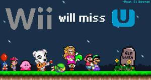 Wii Will Miss U by RyanSilberman