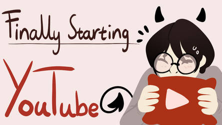 Starting my YouTube channel by WildfireIllustration