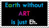 Earth Without Art by TheWritingDragon