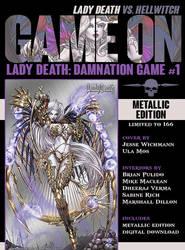Lady Death Damnation Game Metallic Edition by JwichmanN