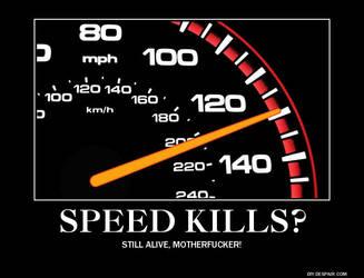 Speed Kills? by Thunderchin