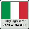 Italian Language Level- Pasta Names by DanksForTheMemeries