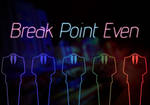 Break Point Even - Miami Edition by VoidF0x