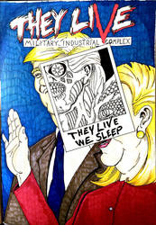 THEY LIVE: military industrial complex by A-thonX