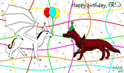 Happy Birthday, FR! by Ataraxia25