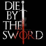 Die by the Sword by KingVego
