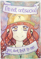I'm not antisocial by scilk