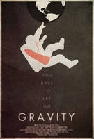 You Have to Let Go - Gravity Poster by edwardjmoran