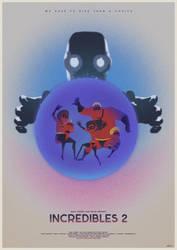 We Meet Again - Incredibles 2 Poster by edwardjmoran