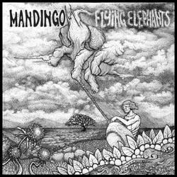 Mandingo - Flying Elephants by mithguelito
