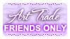 Art Trade FRIENDS ONLY (Stamp) by Kazhmiran