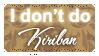 I Don't Do Kiriban (Stamp) by Kazhmiran