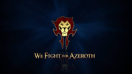 We Fight for Azeroth v2 by deathonabun