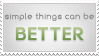 Simple things can be better by Drake1