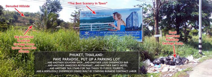 Phuket: Paving Paradise by sethness