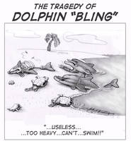The Tragedy of Dolphin Bling by sethness