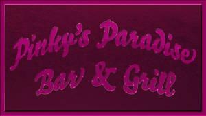 Pinky's Paradise Bar and Grill by kwhammes