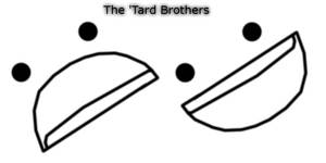 The 'Tard Brothers by Daking9