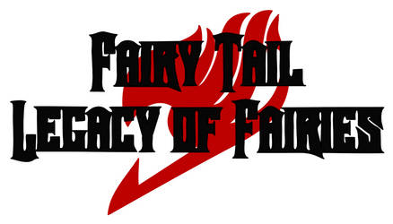 Fairy Tail - Legacy of Fairies Logo (Digital) by TUVGM